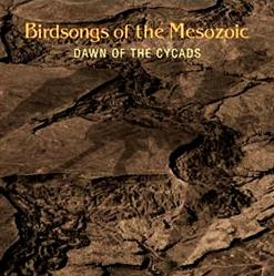 Birdsongs of The Mesozoic