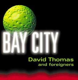 David Thomas and Foreigners
