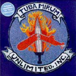 Tuba Mirum Unlimited, Inc