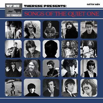 """Minumum pledge of $75 gets you """"Songs of the Quiet One,"""" a collection of George Harrison covers selected by me, just for you!"""