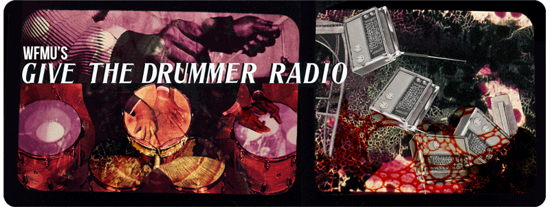 WFMU Give the Drummer Radio