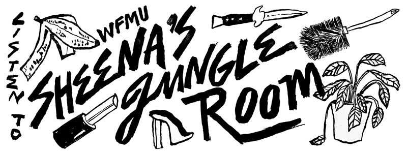 WFMU Sheena's Jungle Room